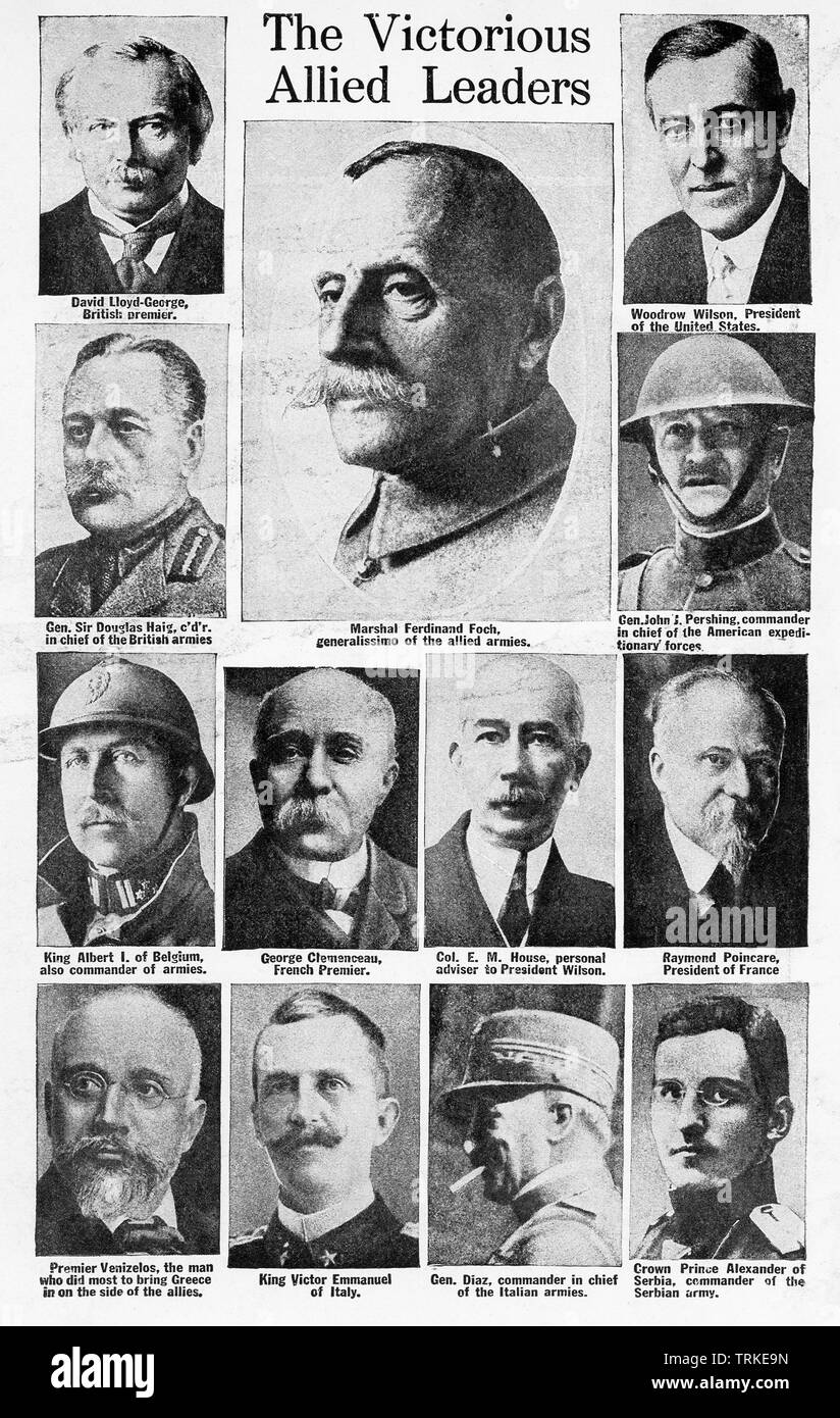 These photos date to World War I. The lead caption reads: The Victorious Allied Leaders. The individual labels read from left to right, top to bottom: David Lloyd-George, British premier; Marshal Ferdinand Foch, generalissimo of the Allied armies; Woodrow Wilson, President of the United States; Gen. Sir Douglas Haig, c'd'r. in chief of the British armies; Gen. John J. Pershing, commander in chief of the American expeditionary forces; King Albert I of Belgium, also commander of armies; George Clemenceau, French Premier; Col. E.M. House, personal adviser to President Wilson; Raymond Poincare, Pr - Stock Image