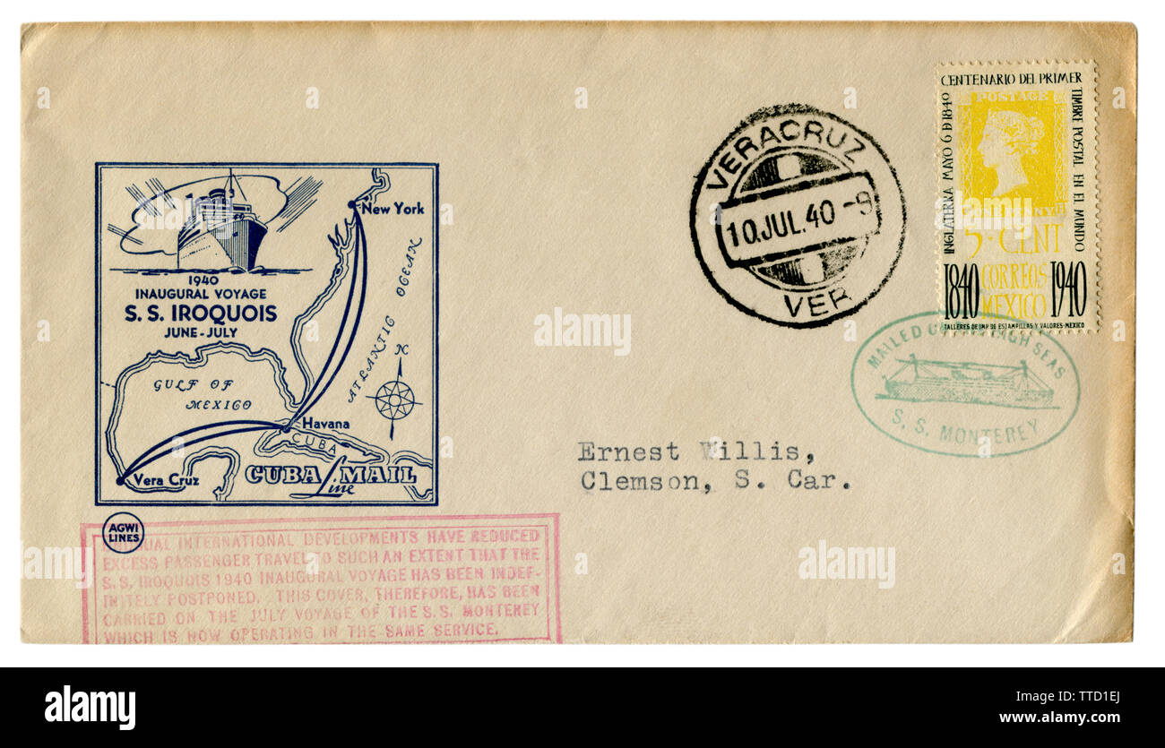 Veracruz, Mexico - 10 July 1940: historical envelope: cover with a cachet Inaugural voyage SS Iroquois,  Cuba Mail - Agwi Lines, overprint SS Monterey - Stock Image