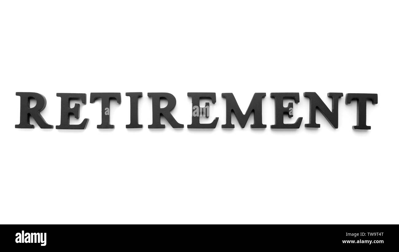 Word 'Retirement' on white background. Pension planning - Stock Image