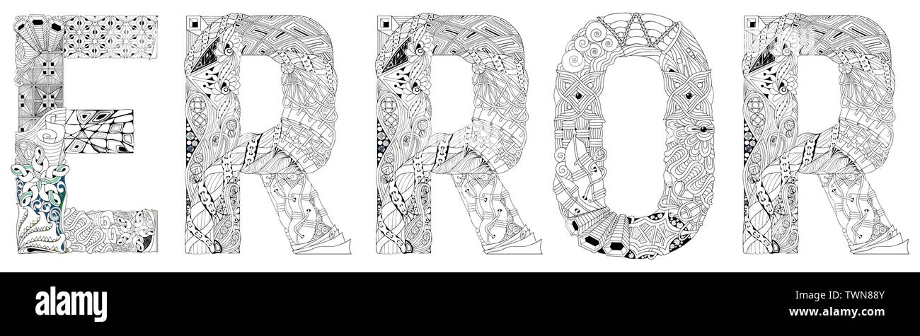 - Hand-painted Art Design. Adult Anti-stress Coloring Page. Black And White  Hand Drawn Illustration Word ERROR For Coloring Book, For Anti Stress,  T-shi Stock Vector Image & Art - Alamy