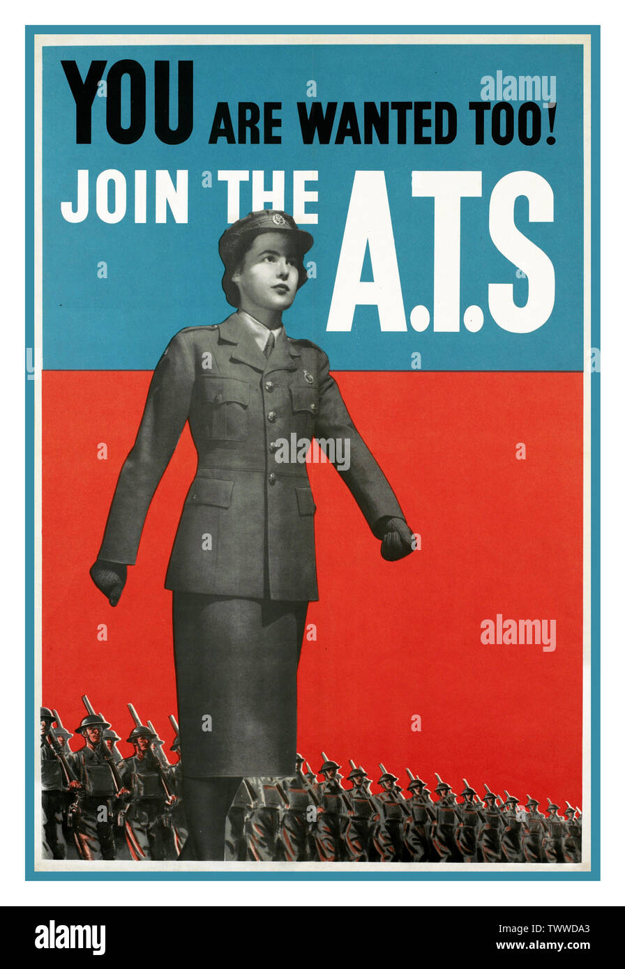 "Vintage UK British WW2 Propaganda Poster for The ATS ""You are Wanted Too!"" "" Join the ATS"" a three-quarter length photograph of a young woman marching forward in an Auxiliary Territorial Service uniform. In the background, two lines of infantrymen march behind her with shouldered rifles. Printed for H.M. Stationery Office by A.C. Ltd. Date 1939 Second World War  World War II - Stock Image"