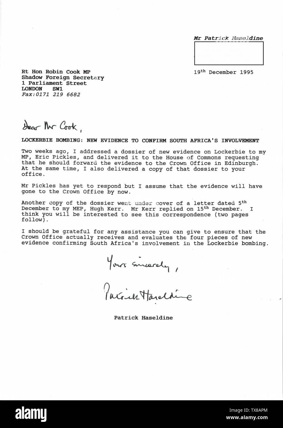 'English: On 19 December 1995, I wrote this letter to Shadow Foreign Secretary Robin Cook asking for his assistance in getting the dossier of new evidence to confirm South Africa's involvement in the Lockerbie bombing (delivered to his office on 4 December 1995) properly considered by the Crown Office in Edinburgh. Mr J A Dunn, Senior Legal Assistant at the Crown Office, eventually replied on 13 February 1996 saying: I have to advise you that the four items which you described as new pieces of evidence do not provide the evidential basis which would be required for bringing charges against any - Stock Image
