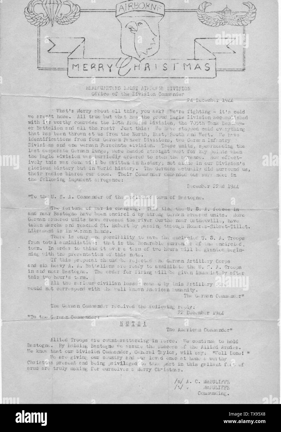 'English: Scanned in image of copy of the letter sent to soldiers of the 101st Airborne Division during the Battle of Bastogne.  The original letter imaged here is from the memorabilia of Private William (Bill) Wheeler, 506th PIR, 101st Airborne Division who participated in the action.  He trained at Toccoa and was originally with Headquarters Company.  Private Wheeler volunteered for pathfinder school, participated in the D-Day drop as a pathfinder during which his transport airplane made a controlled ditching in the English Channel after being hit by anti-aircraft fire, and ended up in Easy - Stock Image