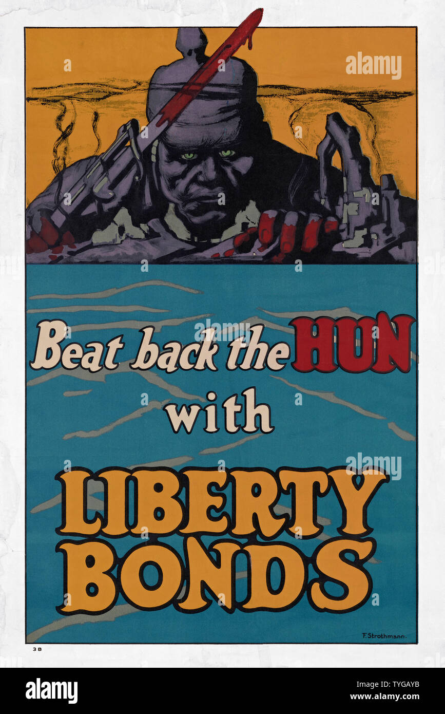 Beat Back The Hun With Liberty Bonds.  A First World War poster created by the United State's Division of Pictorial Publicity, with the double purpose of raising money for the war effort and dehumanizing and vilifying the German enemy.  The poster was designed by Frederick Strothmann. - Stock Image