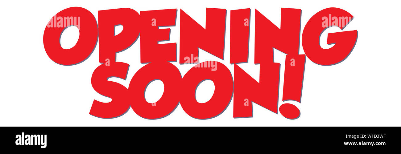 opening soon red text message announce illustration - Stock Image