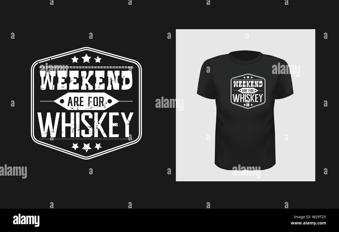 weekend whiskey t shirt print design. White creative typography for black apparel mock up. Grunge texture bar logo. Stock Vector