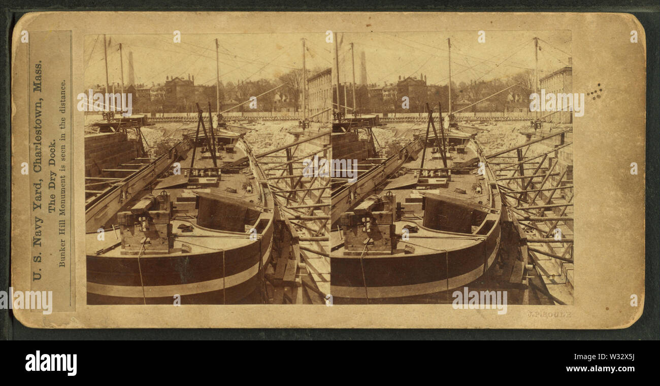 The dry dock, US Navy Yard Charlestown, Mass, from Robert N Dennis collection of stereoscopic views - Stock Image