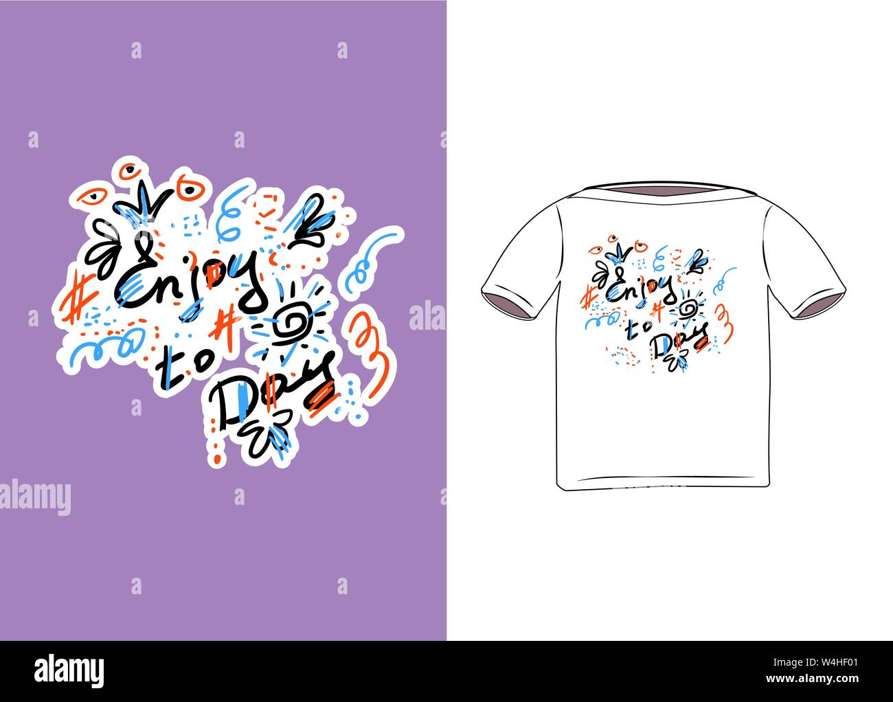 Print on clothes drawn by hand in the style of scribbles. Doodle lettering for printing on t-shirt with colorful flowers, crowns, sun, hashtags and ph Stock Vector
