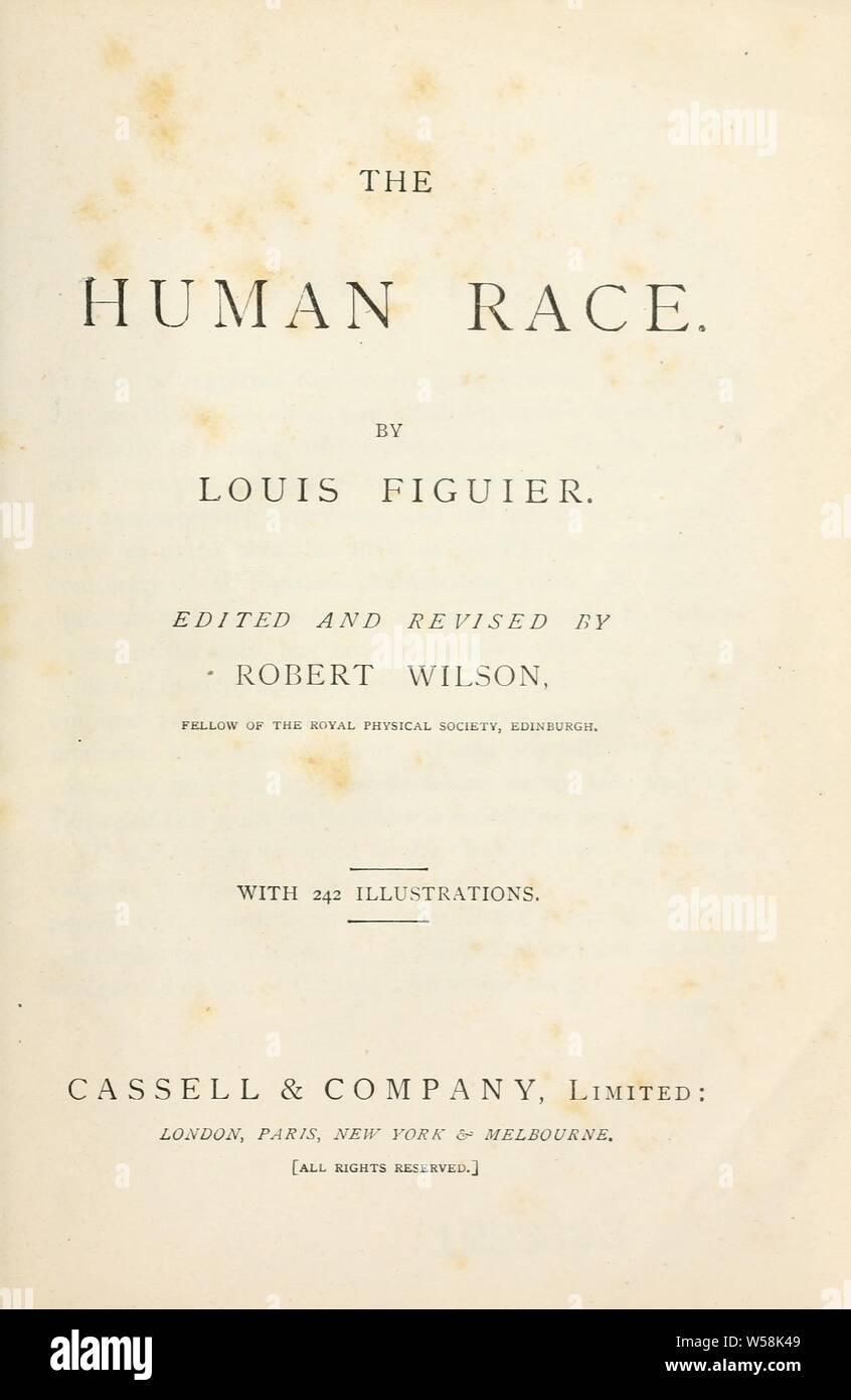 The human race : Figuier, Louis, 1819-1894 Stock Photo