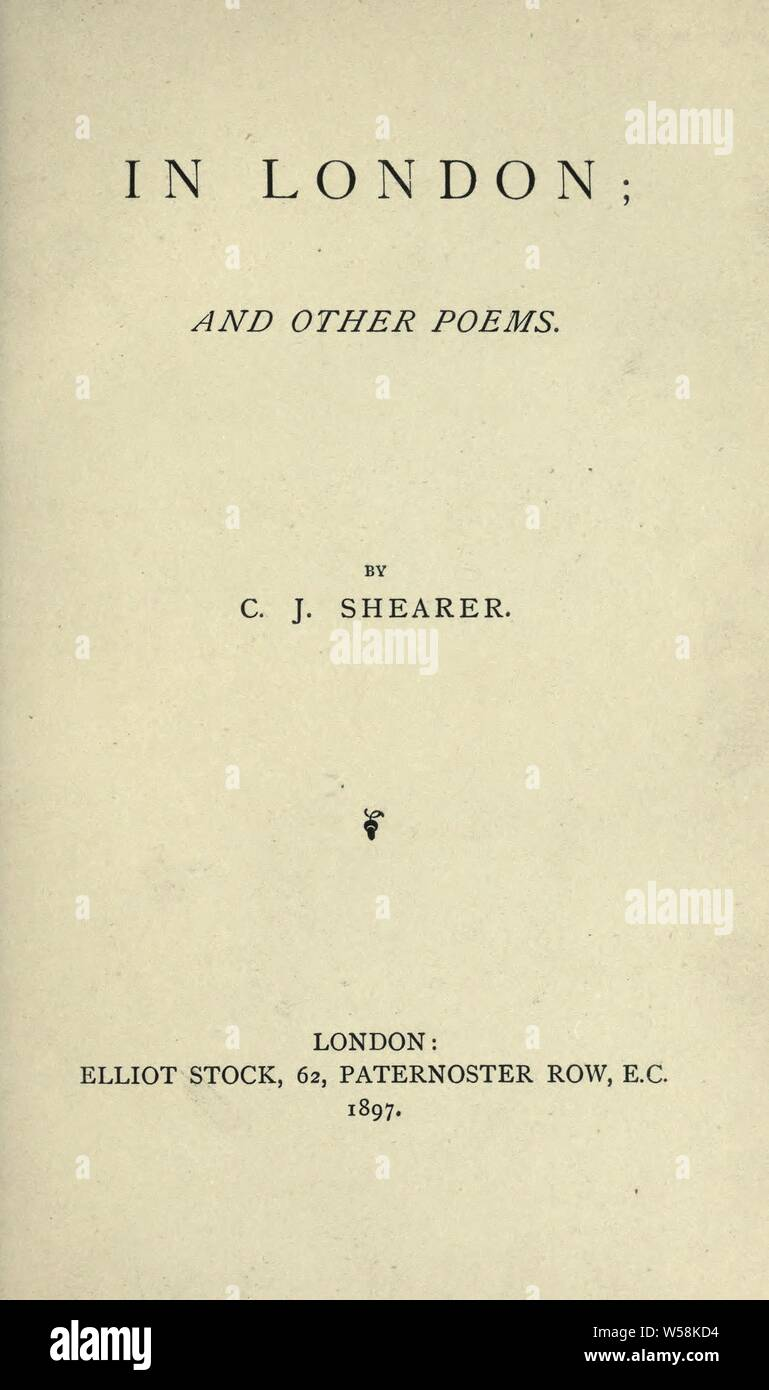 In London and other poems : Shearer, C. J Stock Photo