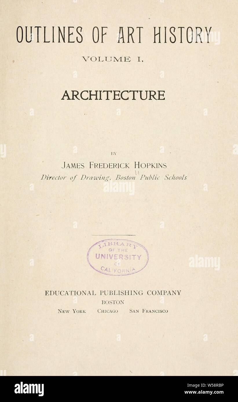 Outlines of art history : Hopkins, James Frederick, 1868 Stock Photo