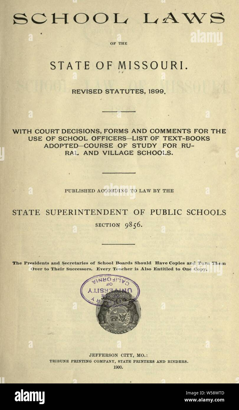 School laws of the state of Missouri  Revised statutes, 1899