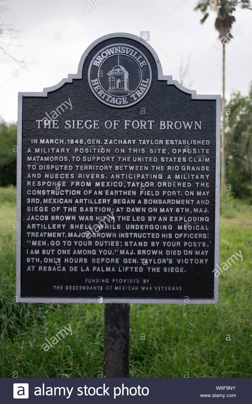 Siege of Fort Brown Historic Marker. Brownsville Heritage Trail. Fort Brown, Mexican War. Disputed Territory between Nueces River and Rio Grande. Stock Photo