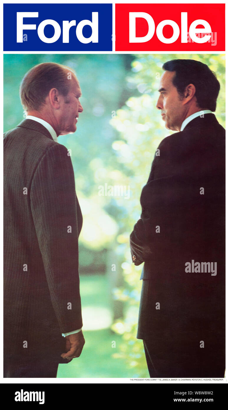1976 US presidential campaign poster for President Gerald Ford and VP candidate Rober Dole.  The photo by White House photographer David Hume Kennerly Stock Photo