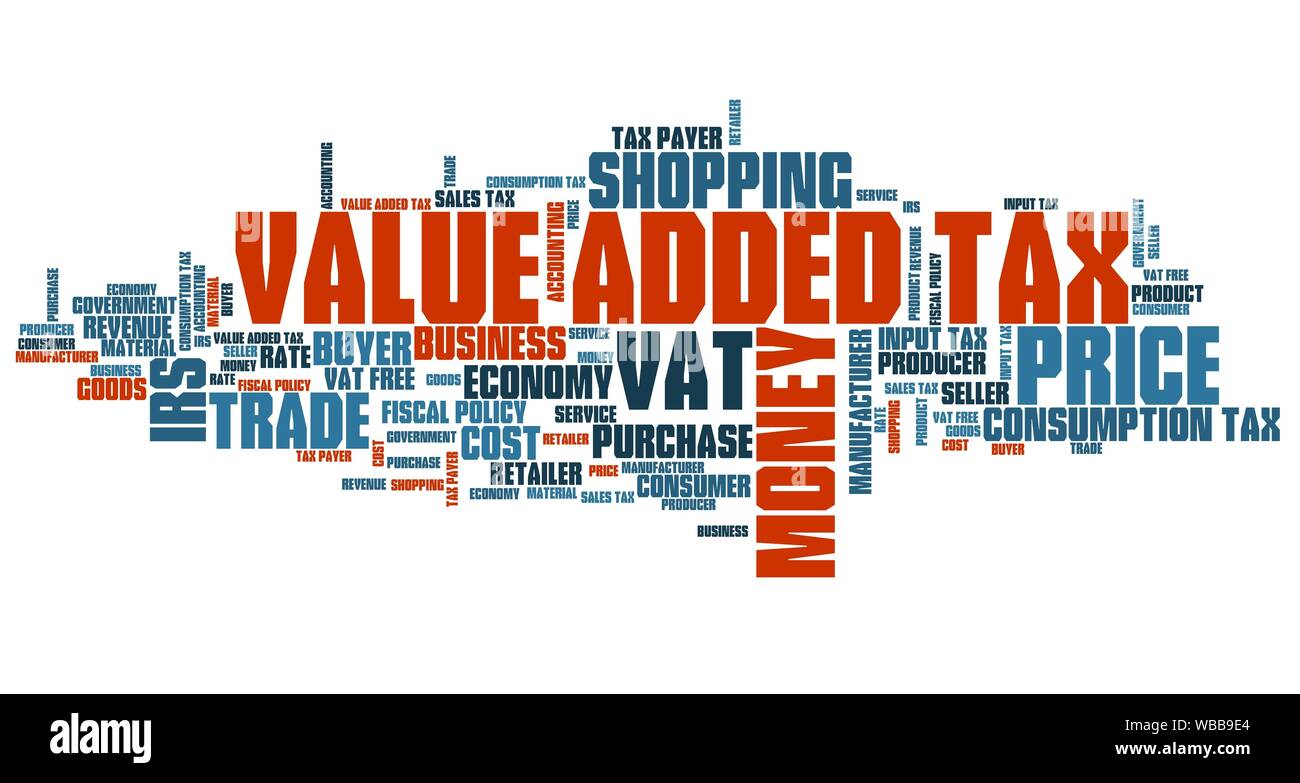 Value Added Tax Vat Finance Issues And Concepts Tag Cloud