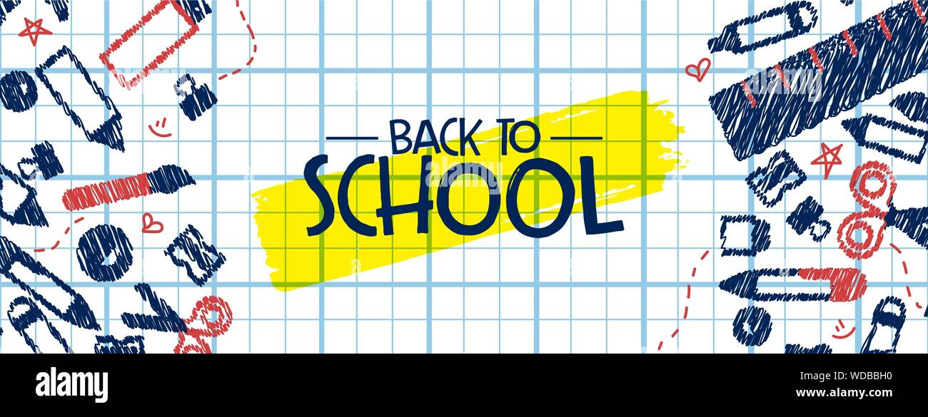 Back To School Banner Illustration Of Fun Highschool Doodles On Childrens Notebook Paper Background Education Event Design For Kids Or Teen Students Stock Vector Image Art Alamy