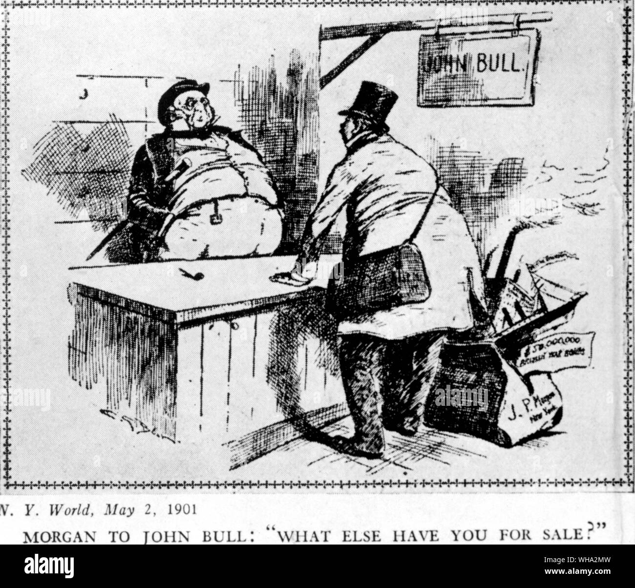 From New York World 2 May 1901 cartoon  Morgan to John Bull What else have you for sale? Stock Photo