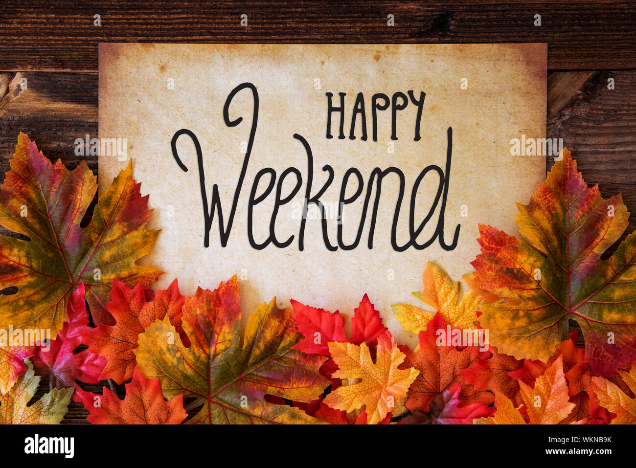 Old Paper With Text Happy Weekend Colorful Leaves Decoration Stock Photo Alamy