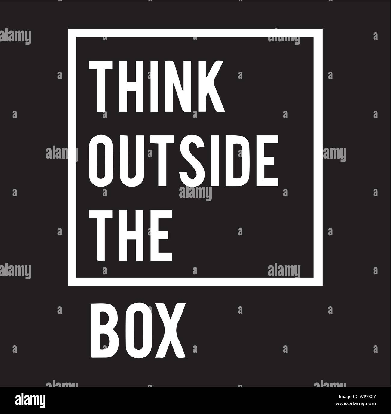 Think Outside The Box Inspirational Quotes And Motivational Typography Art Lettering Composition Vector Stock Vector Image Art Alamy