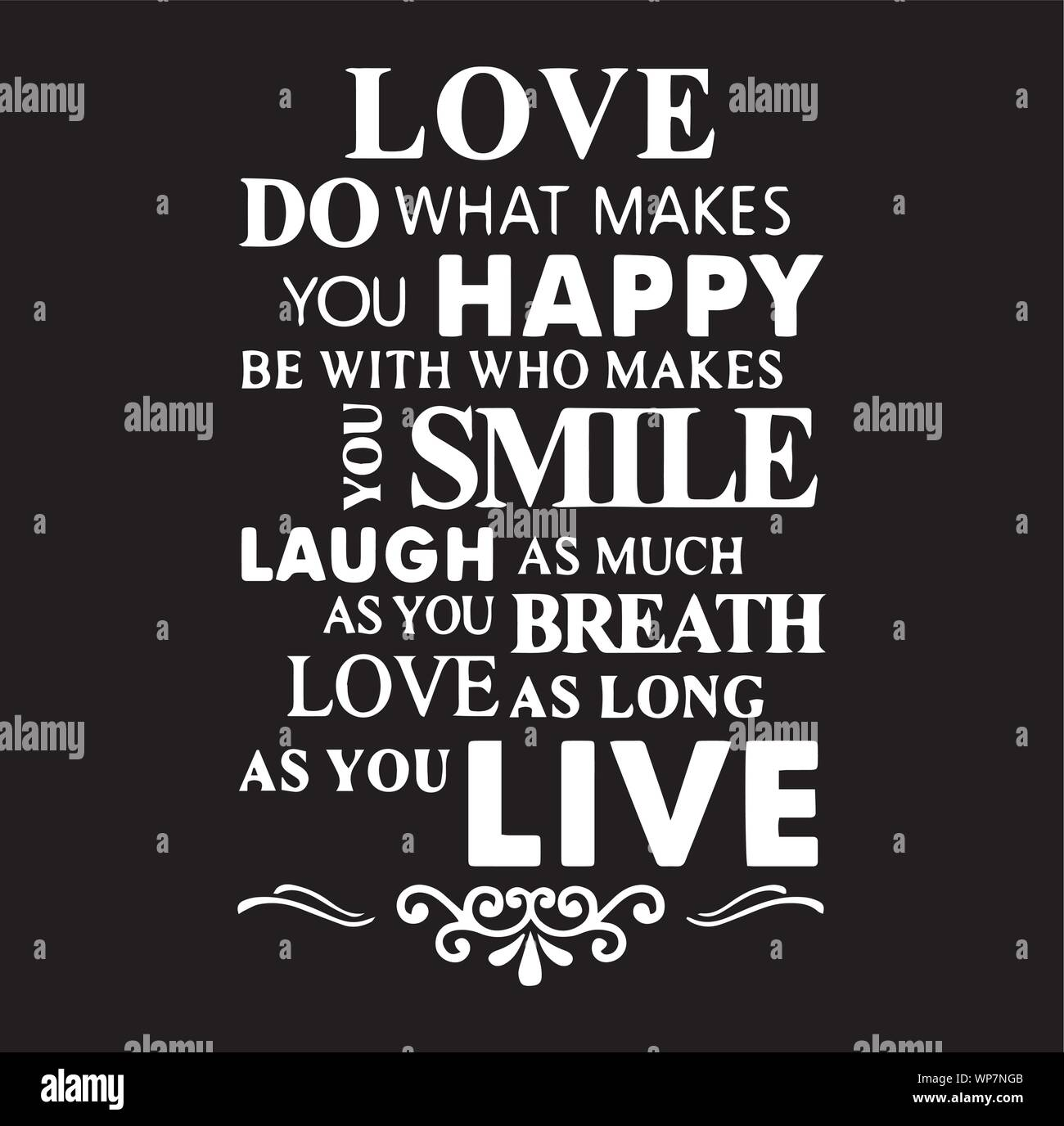 Do What Your Love Happy Smile Live Love Laugh Family Rules ...
