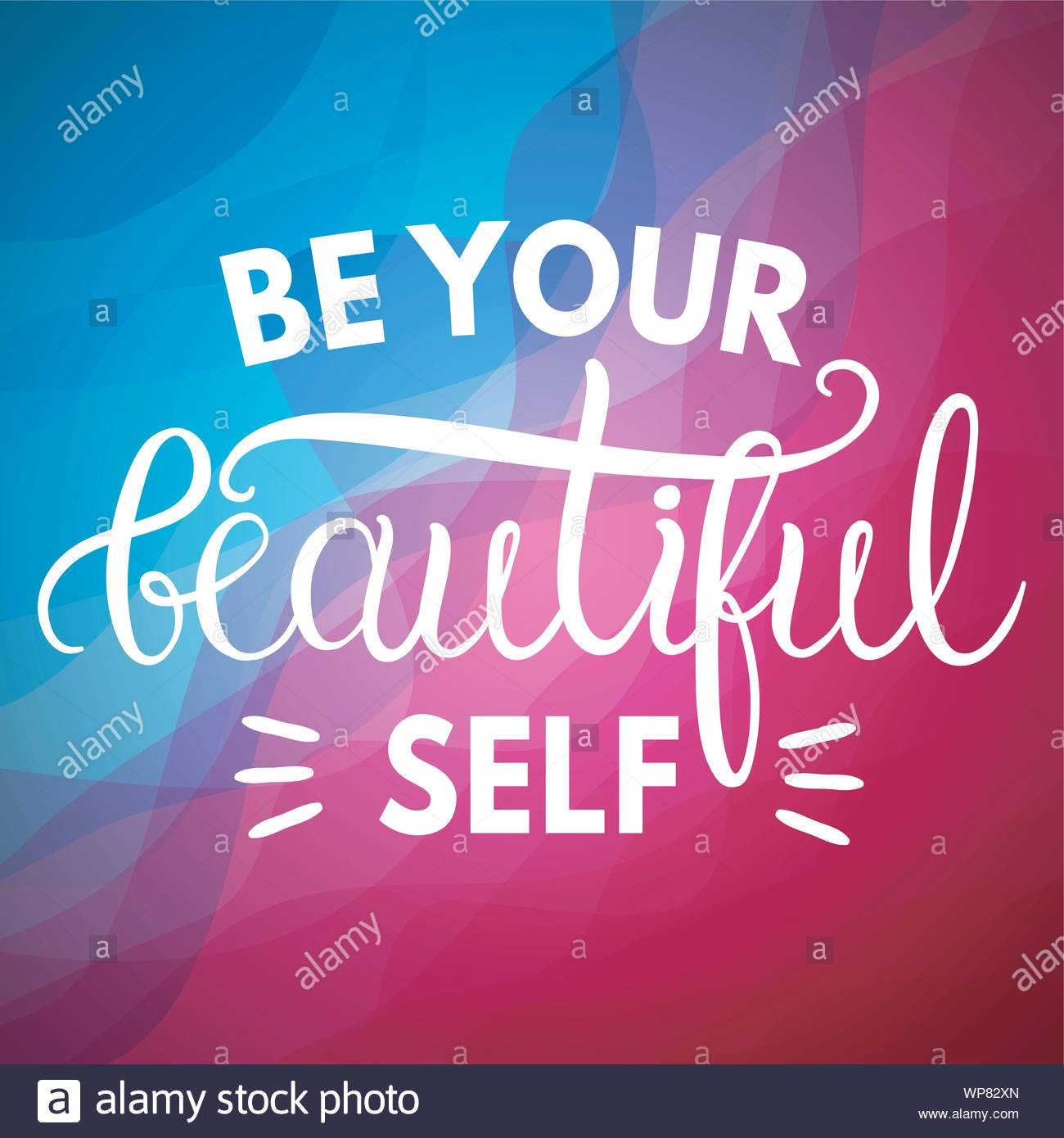 Be Your Beautiful Self Inspirational Quotes And Motivational ...
