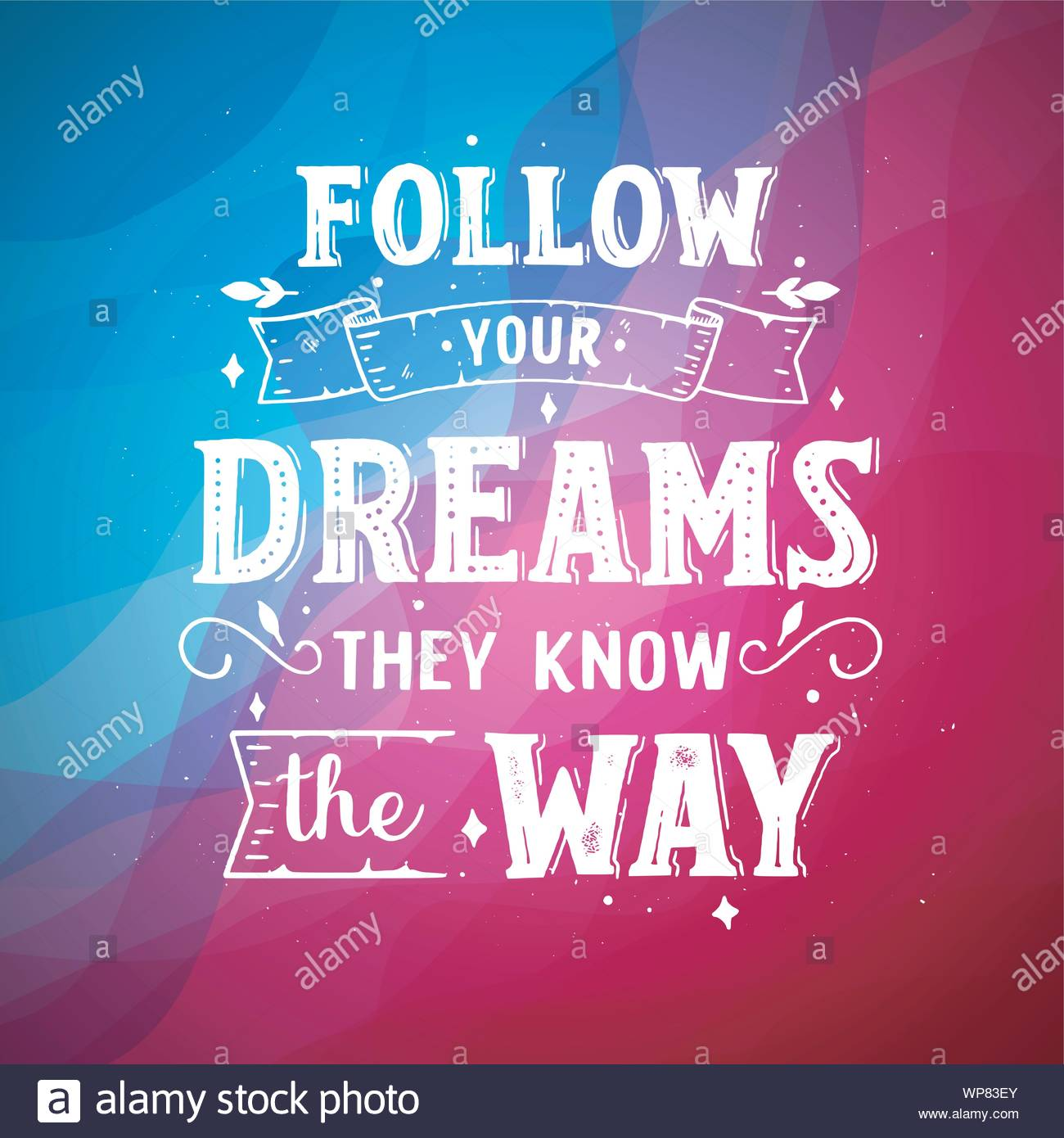 Follow Your Dreams They Know The Way Inspirational Quotes ...