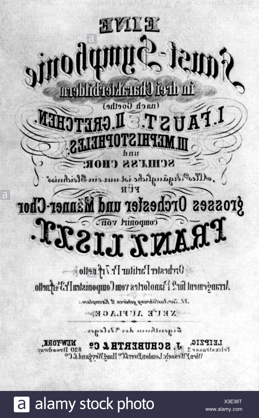 Liszt, Franz, 22.10.1811 - 31.7.1886, Hungarian composer, works, 'Faust Symphony', title page, Additional-Rights-Clearances-NA - Stock Image