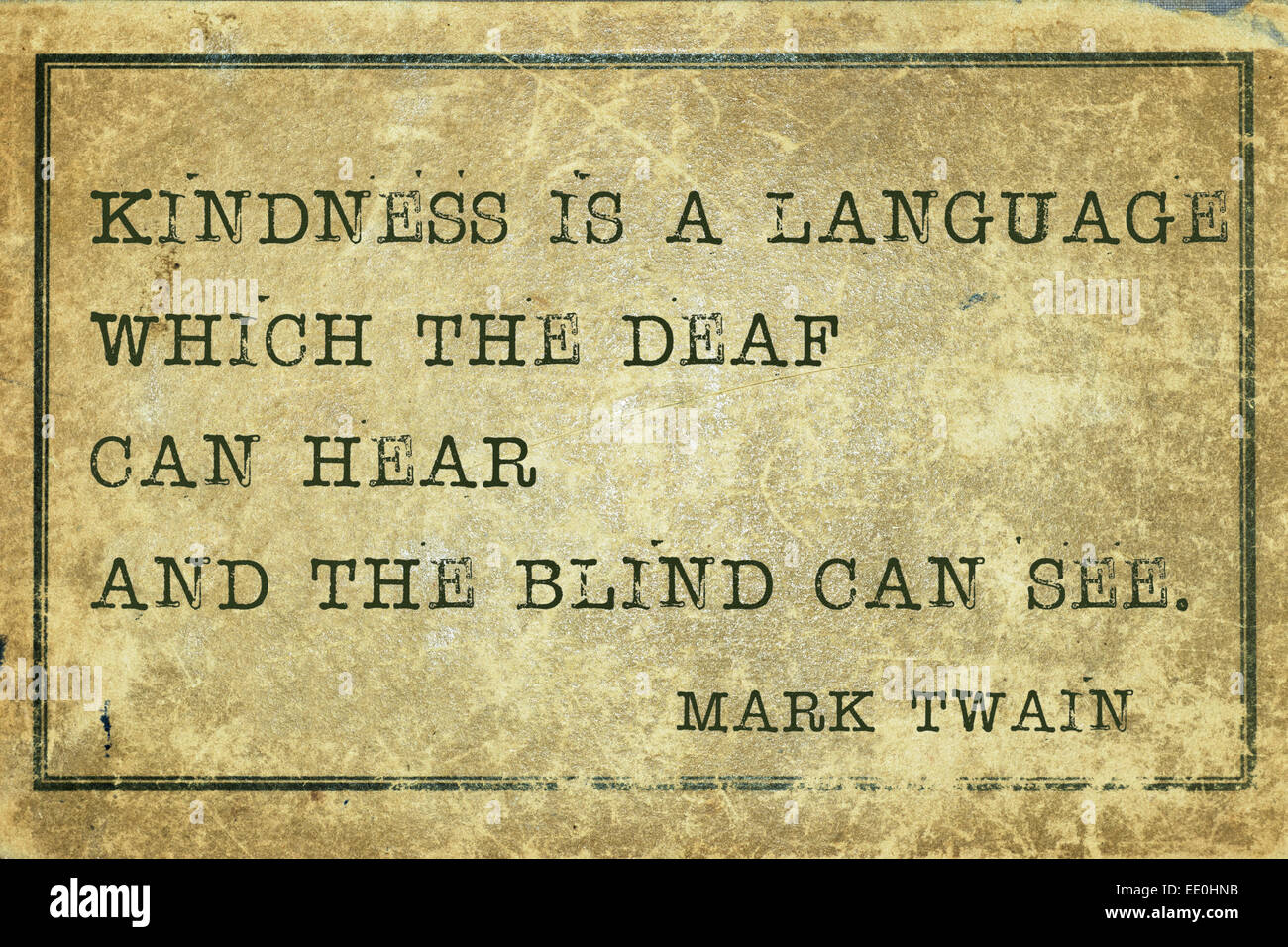 Mark Twain Quotes Kindness Is A Language  Famous Mark Twain Quote Printed On Grunge