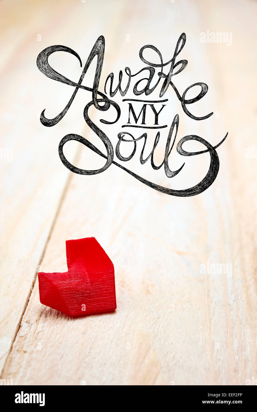 Awake My Soul Valentine Day Illustration Of Lonely Heart On White Wood  Board With Hand Drawn Quotes