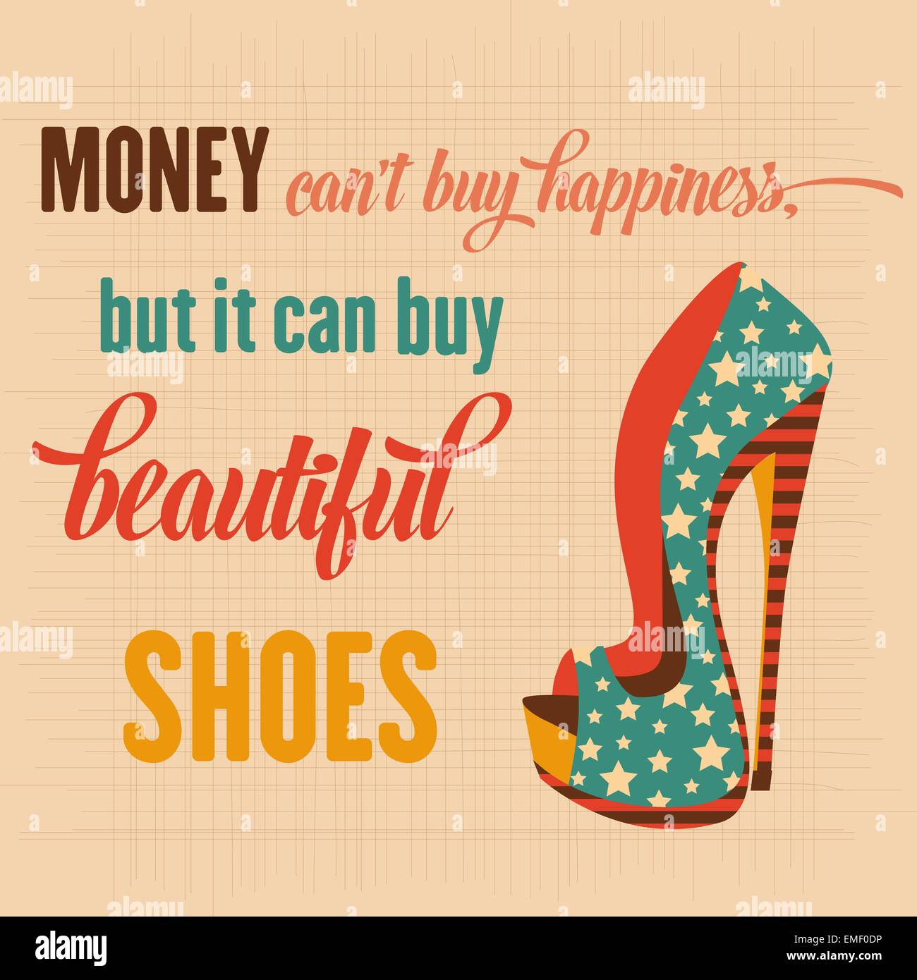 Stock Quote T Money Can't Buy Happiness But It Can Buy Beautiful Shoes Quote