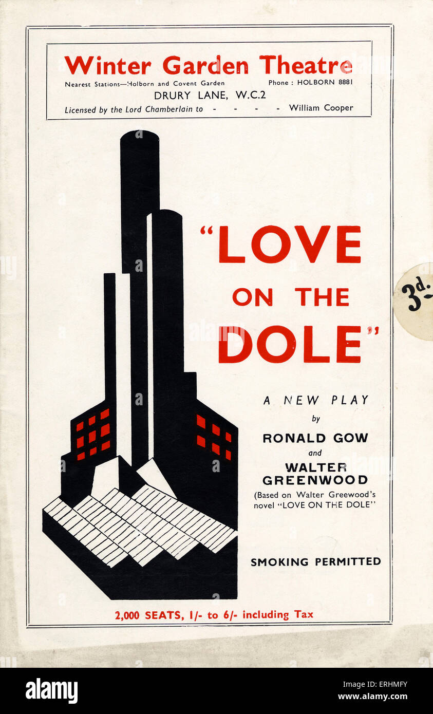 love on the dole u0027 by ronald gow and walter greenwood programme