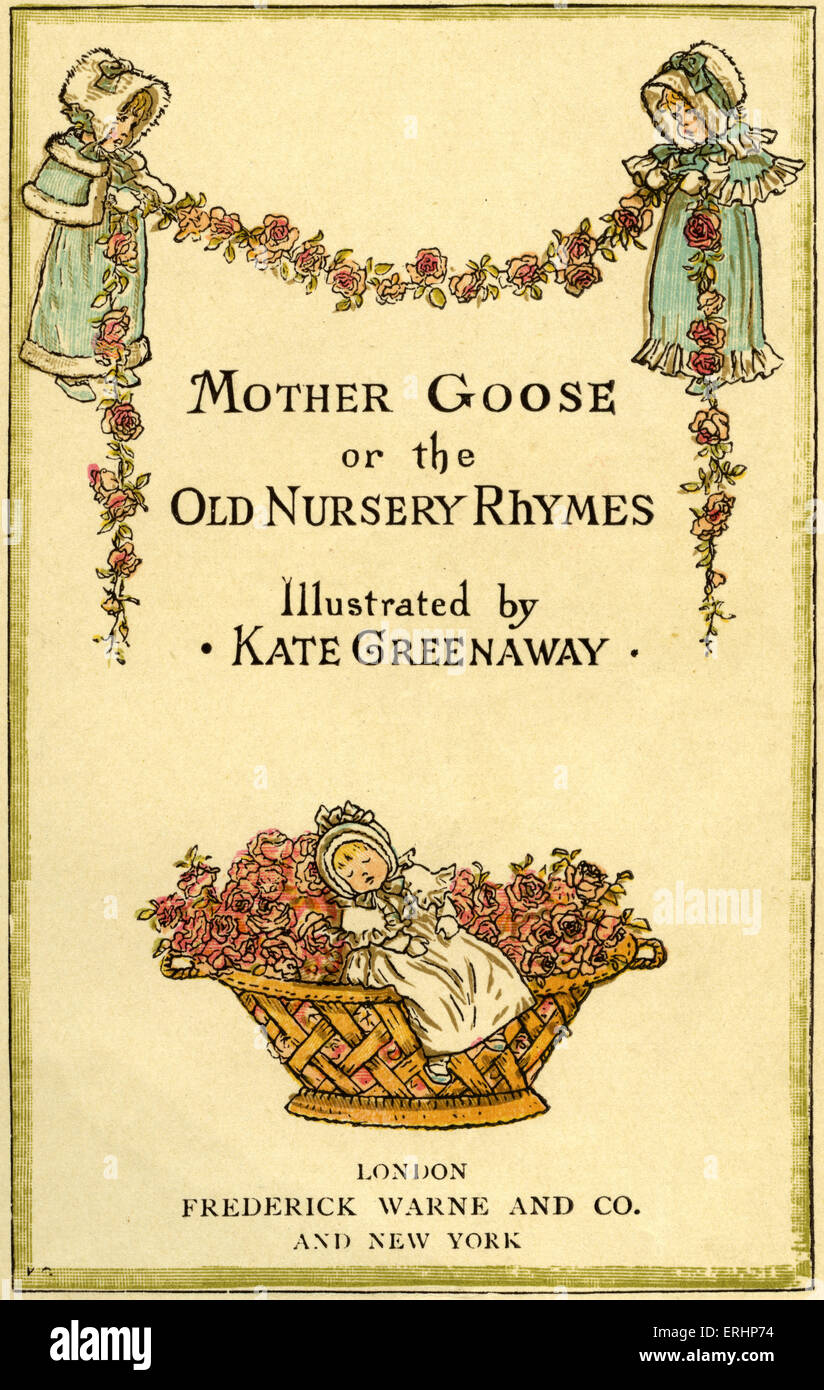 Mother Goose Or The Old Nursery Rhymes By Kate Greenaway