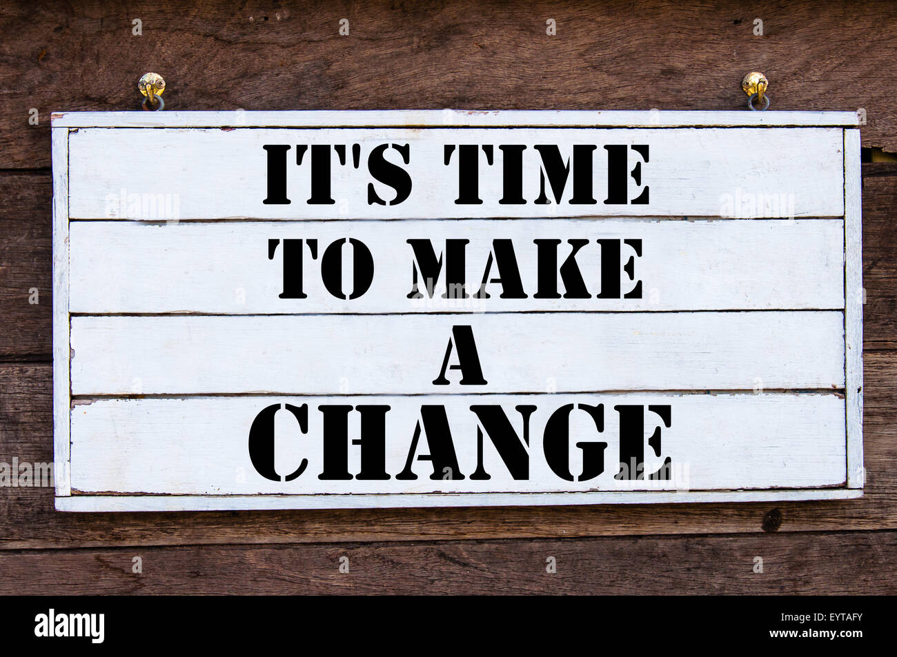 it 39 s time to make a change inspirational message written