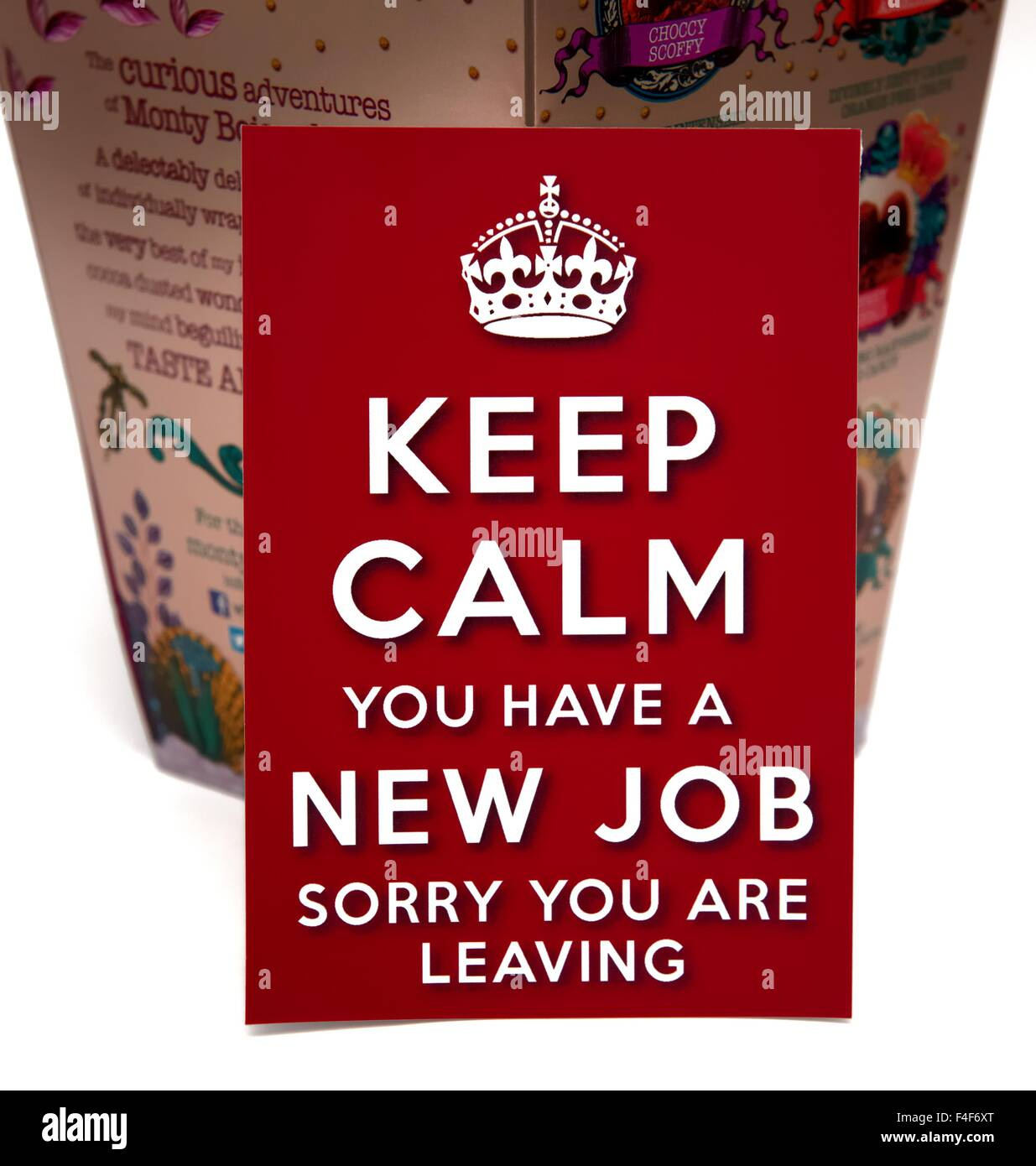 keep calm you have a new job sorry you are leaving sign stock keep calm you have a new job sorry you are leaving sign