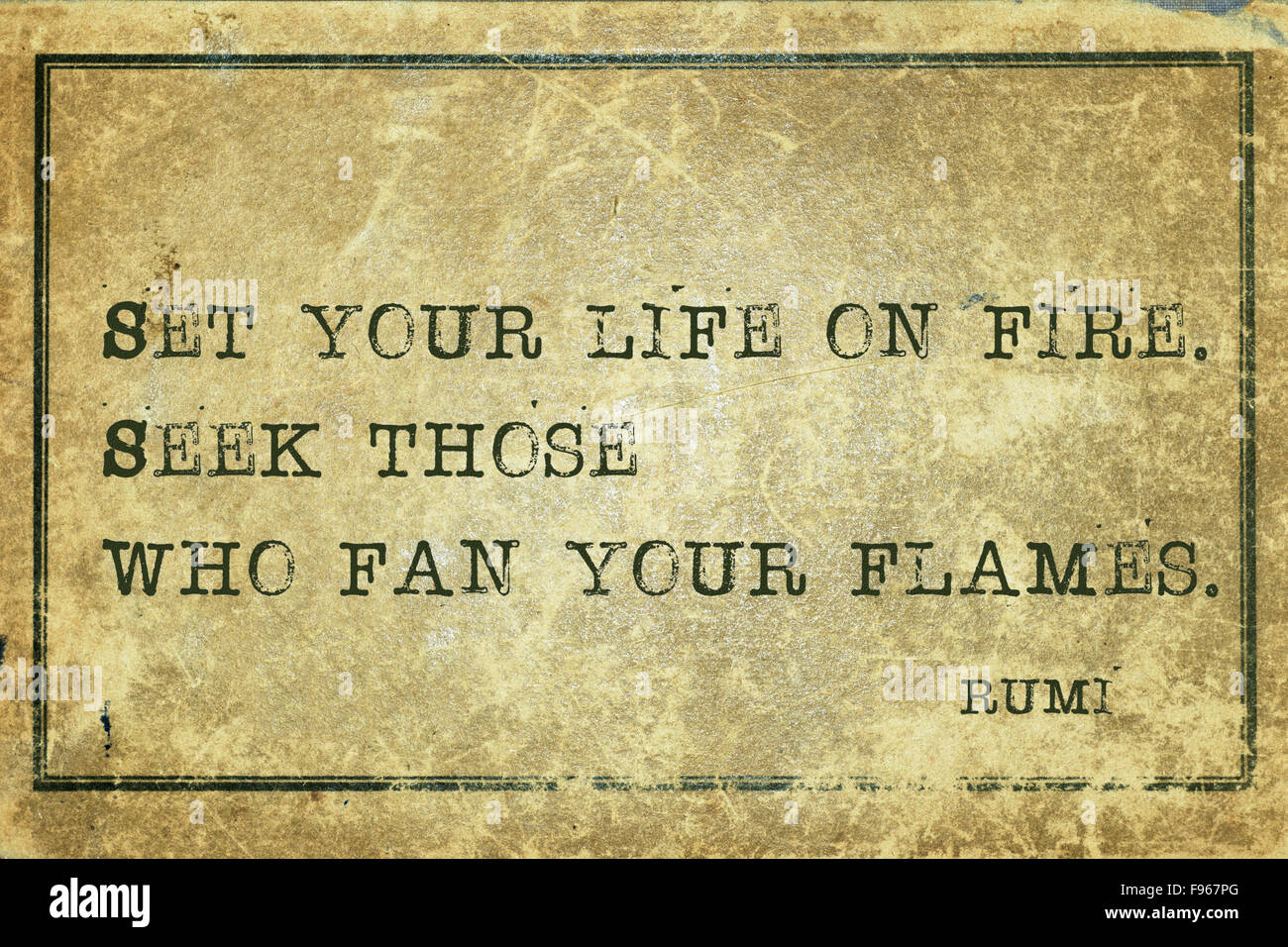 Rumi Quote Set Your Life On Fire  Ancient Persian Poet And Philosopher Rumi