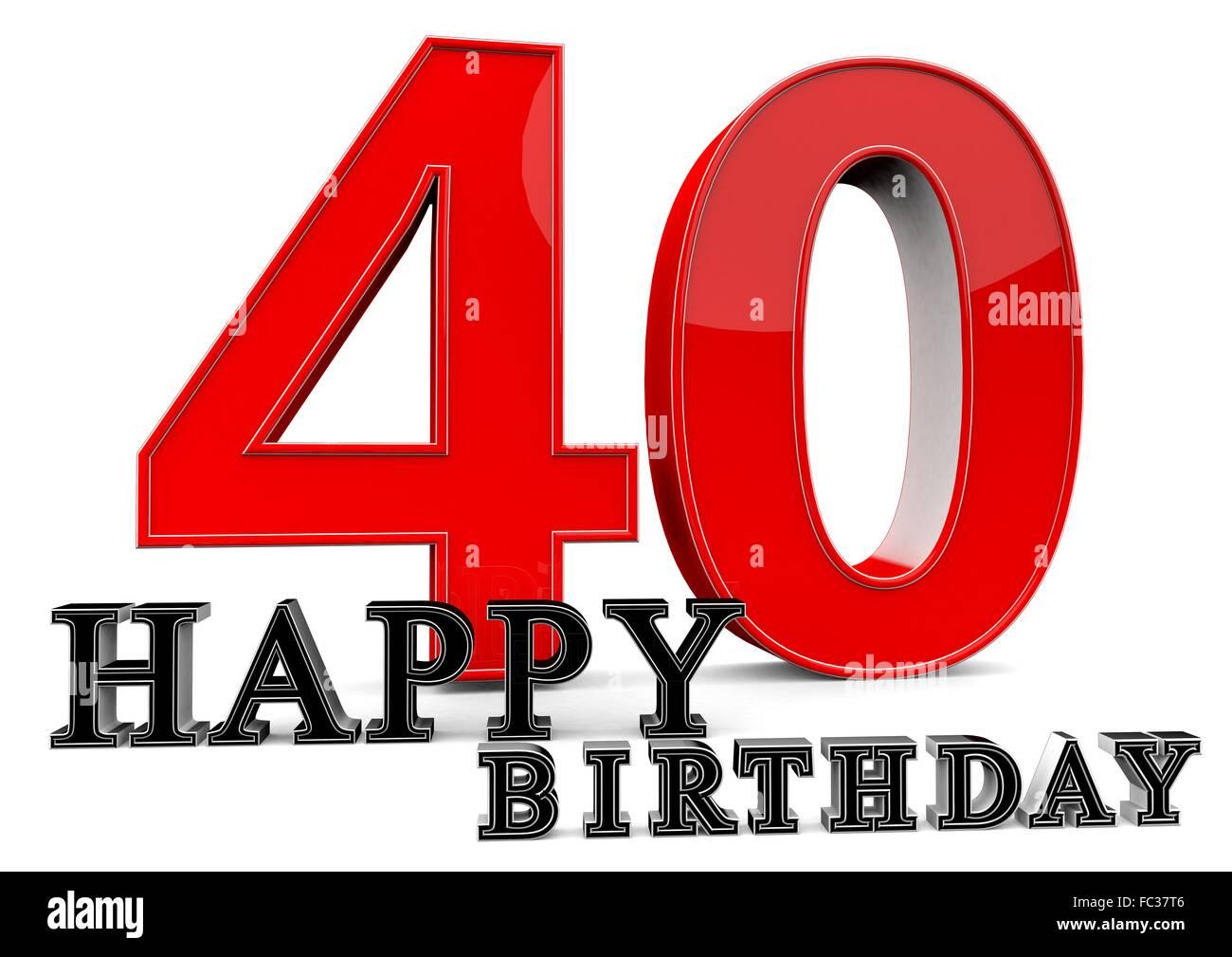 happy birthday zum 40 geburtstag stock photo royalty free image 93499734 alamy. Black Bedroom Furniture Sets. Home Design Ideas