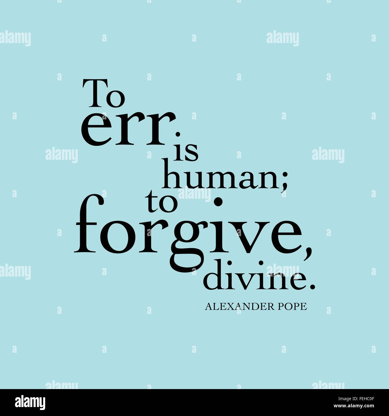 to err is human to forgive divine alexander pope stock vector   to err is human to forgive divine alexander pope
