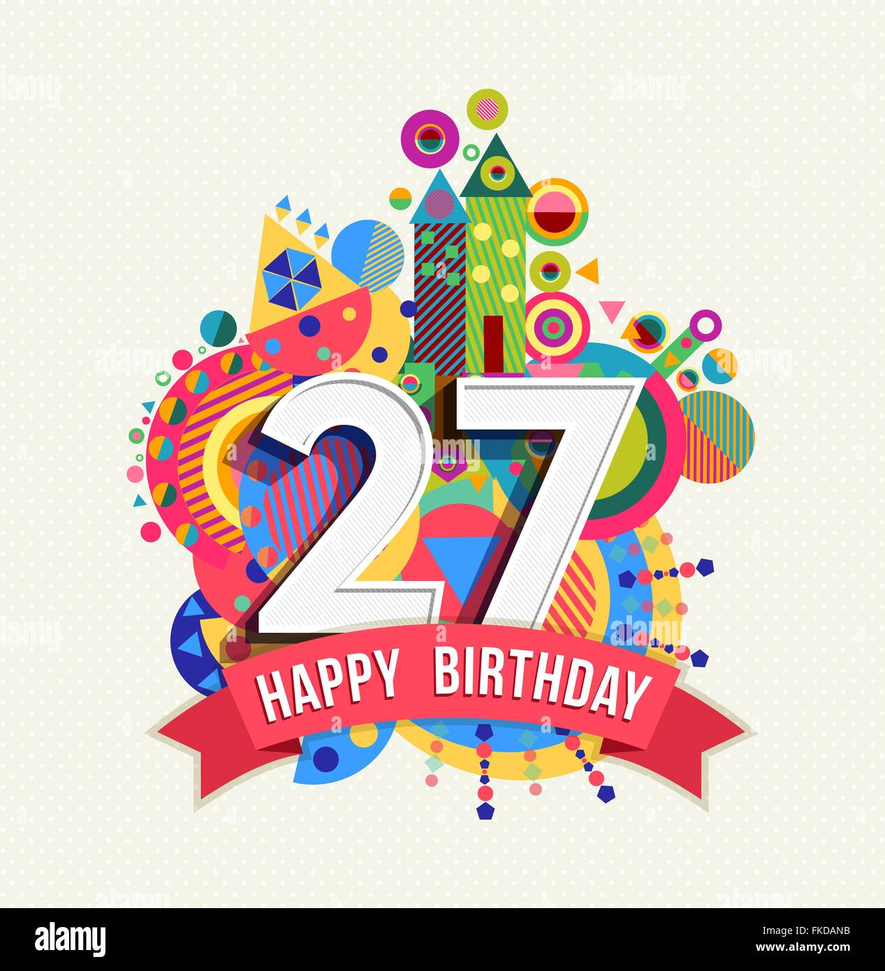 Happy Birthday twenty seven 27 year, fun celebration ...