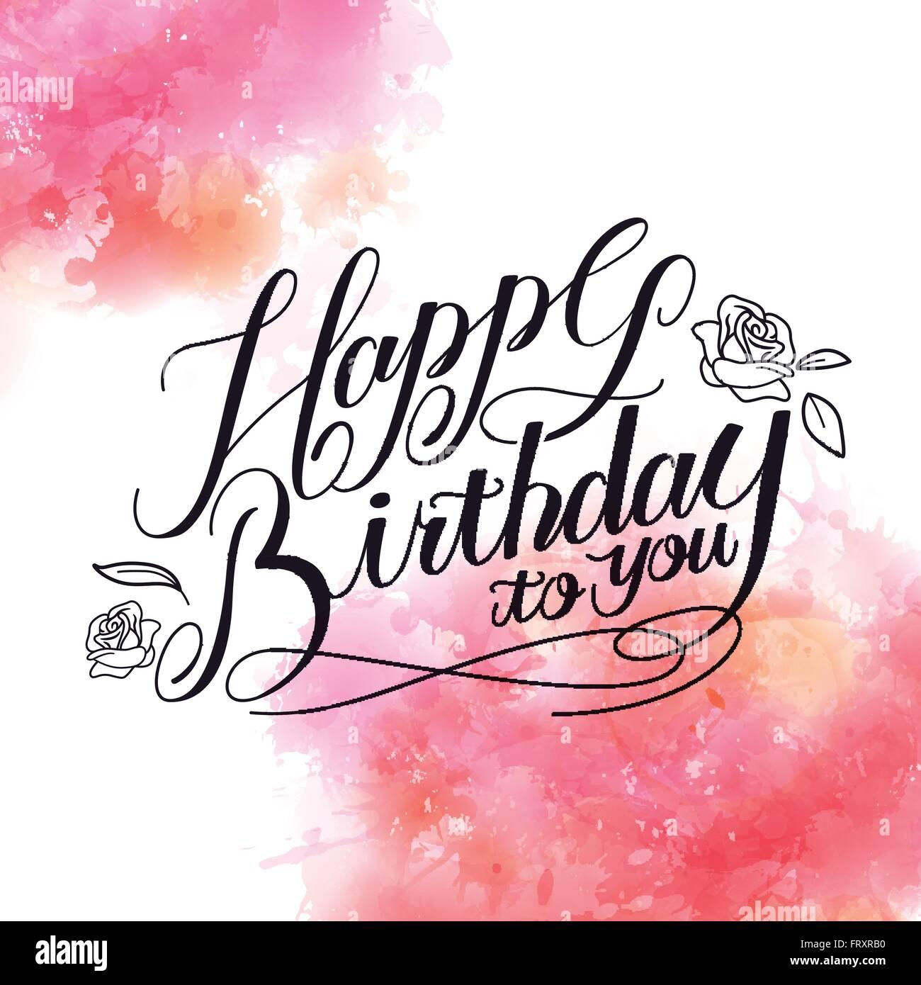 Romantic Happy Birthday Calligraphy Design With Watercolor