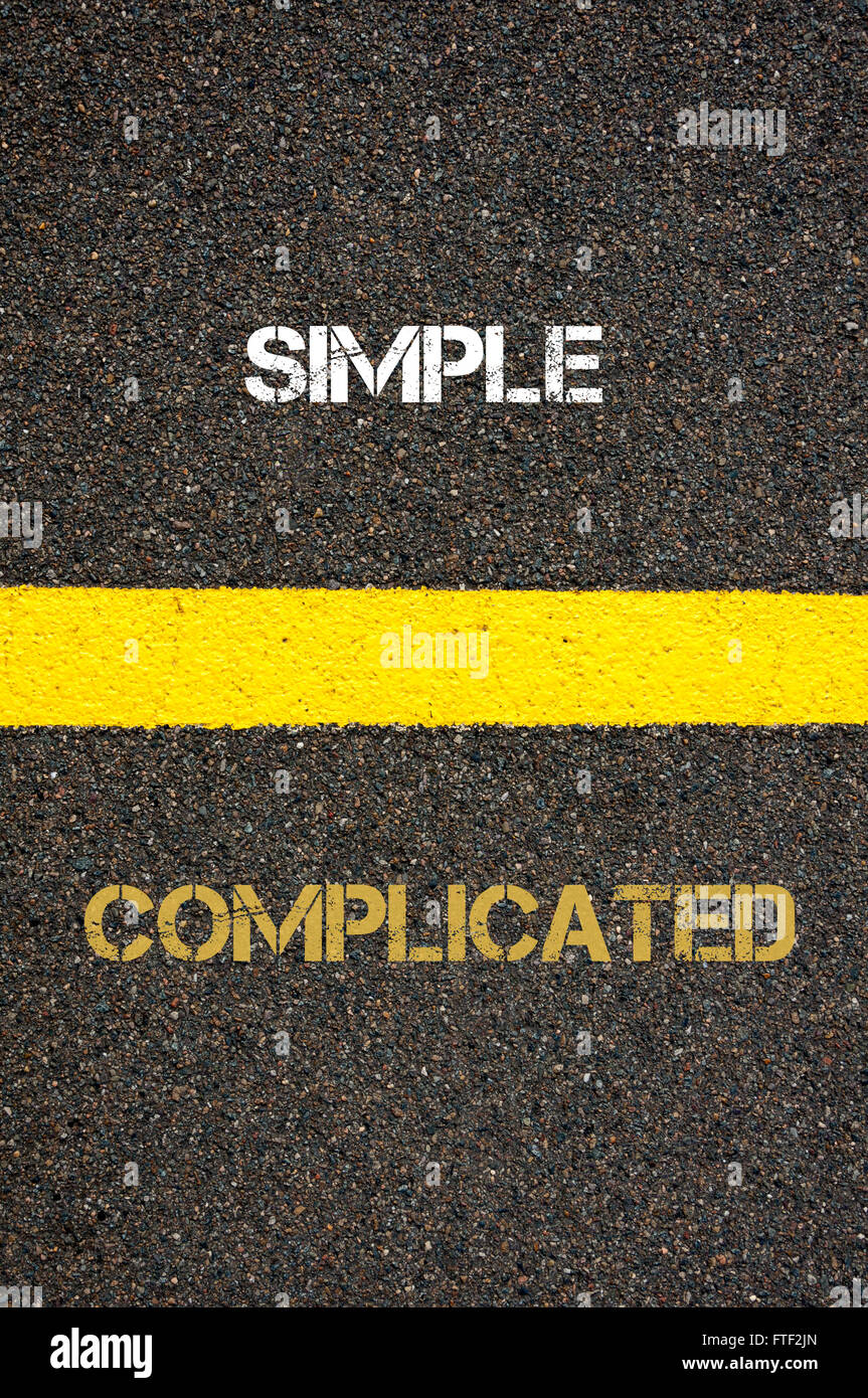 Worksheet Antonym For Simple antonym decision concept of complicated versus simple written over tarmac road marking yellow paint separating