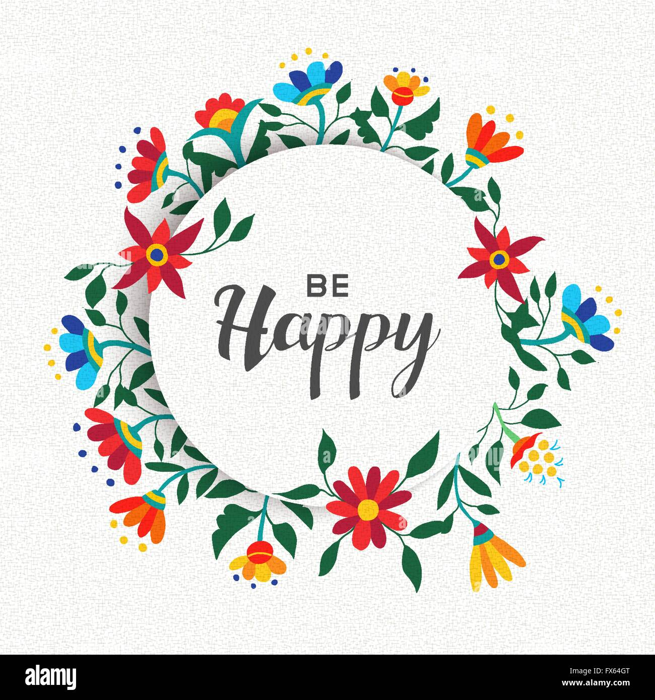 Quote poster design inspiration - Be Happy Quote Poster Design Positive Inspiration Message With Spring Time Flower Wreath Decoration Eps10 Vector