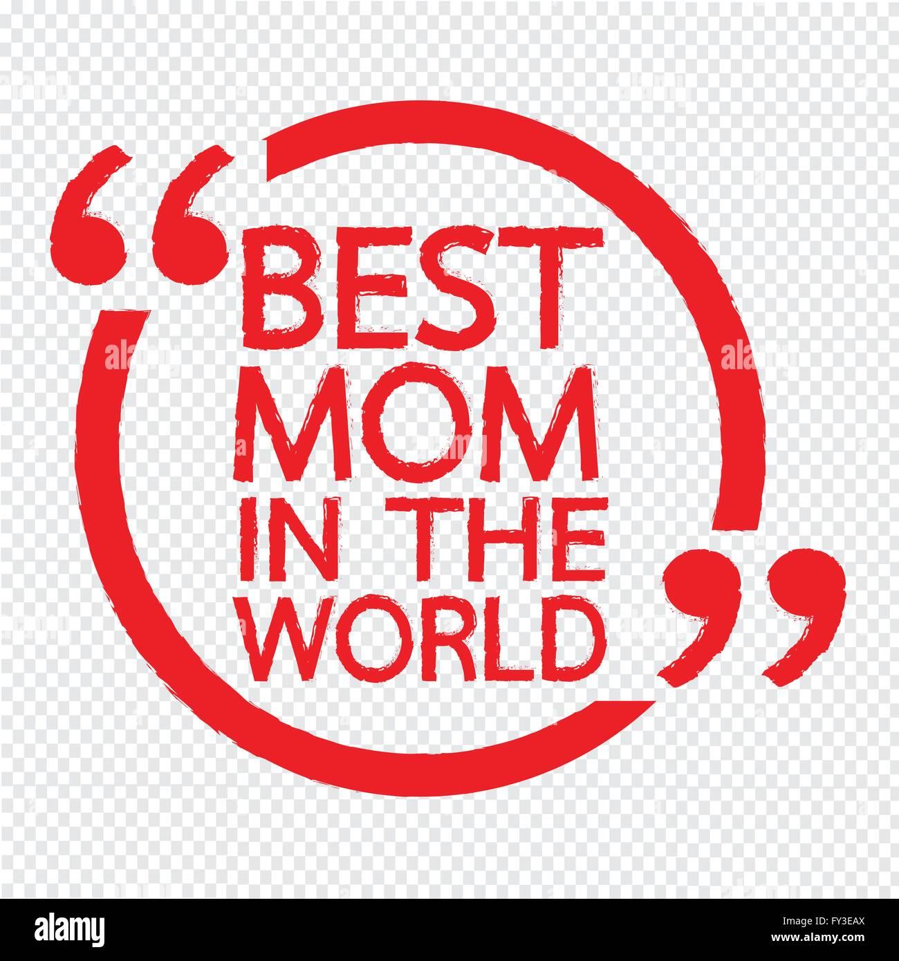 Best Mom In The World Lettering Illustration Design Stock