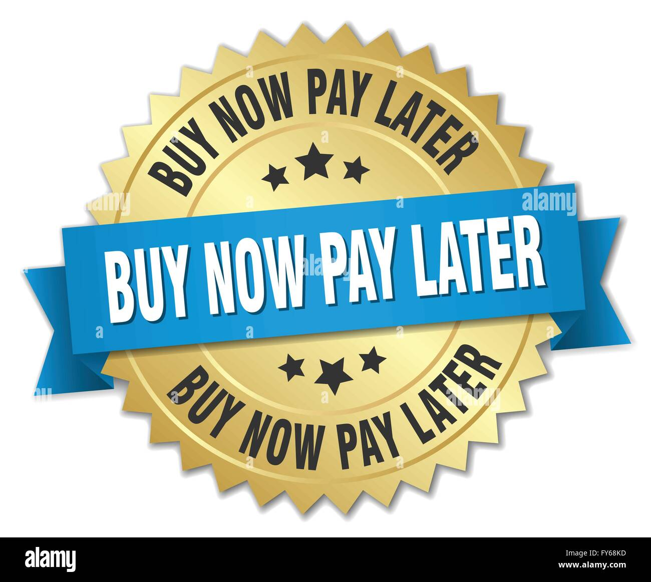 How to buy gold now - Stock Vector Buy Now Pay Later 3d Gold Badge With Blue Ribbon