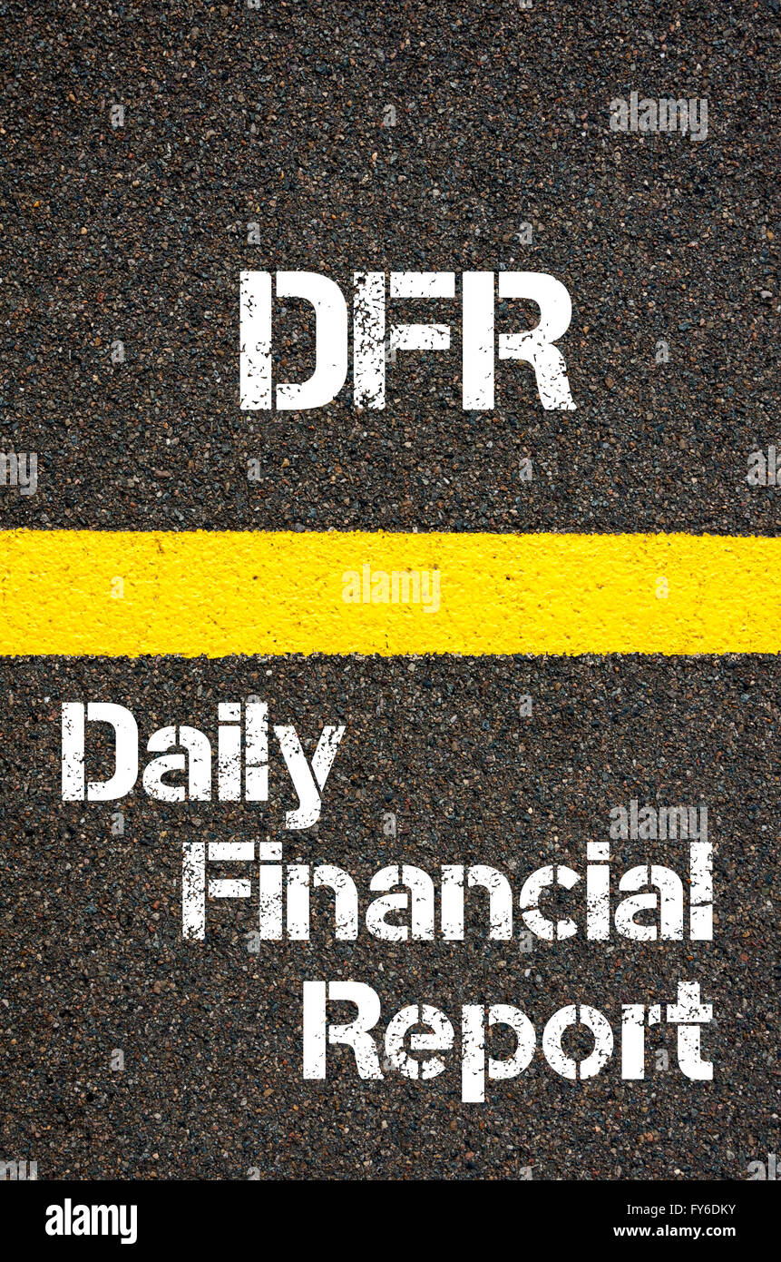 Concept Image Of Business Acronym DFR Daily Financial Report Written Over  Road Marking Yellow Paint Line  Daily Financial Report