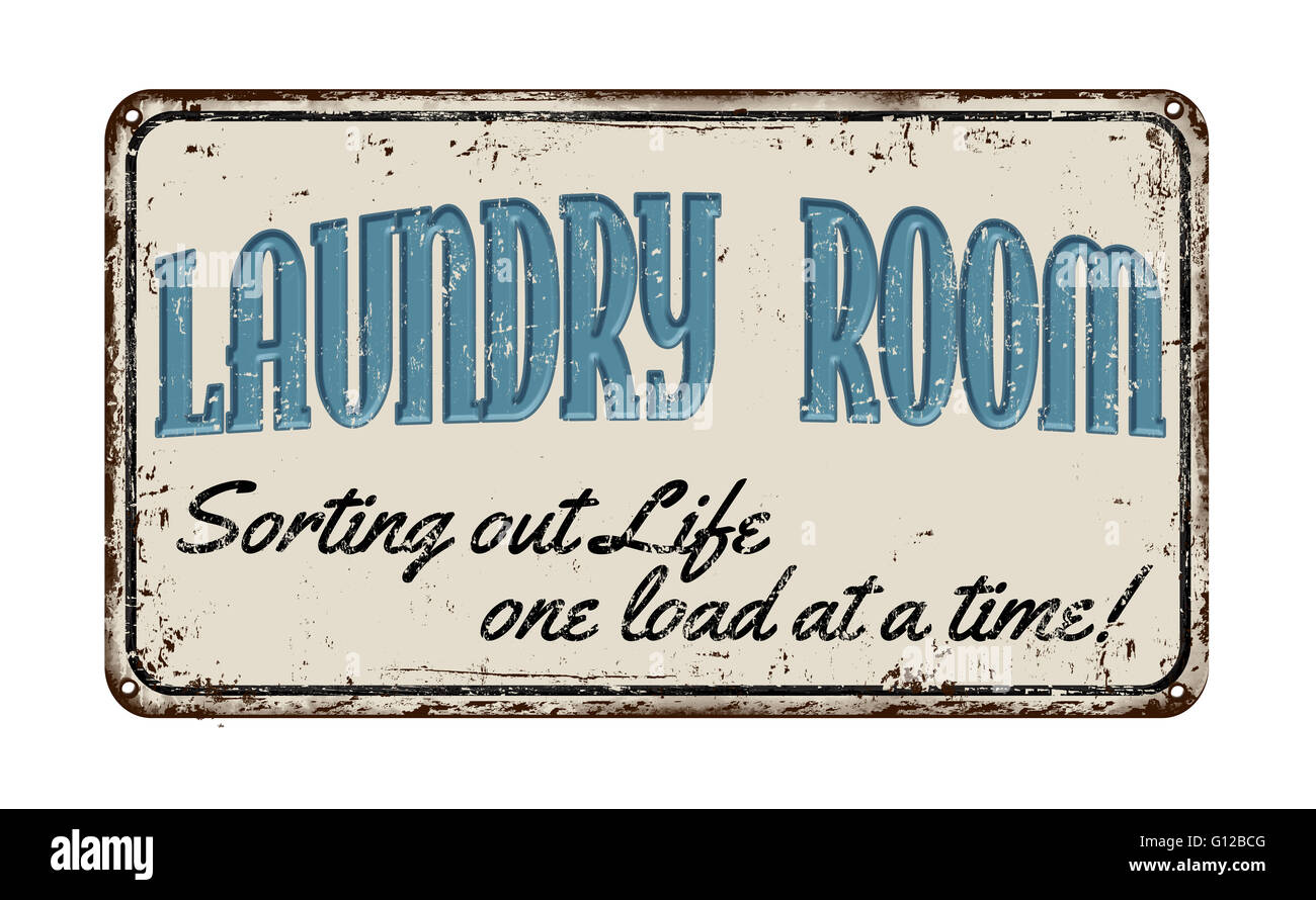 Vintage Metal Laundry Signs Laundry Room Funny Vintage Rusty Metal Sign On A White Background