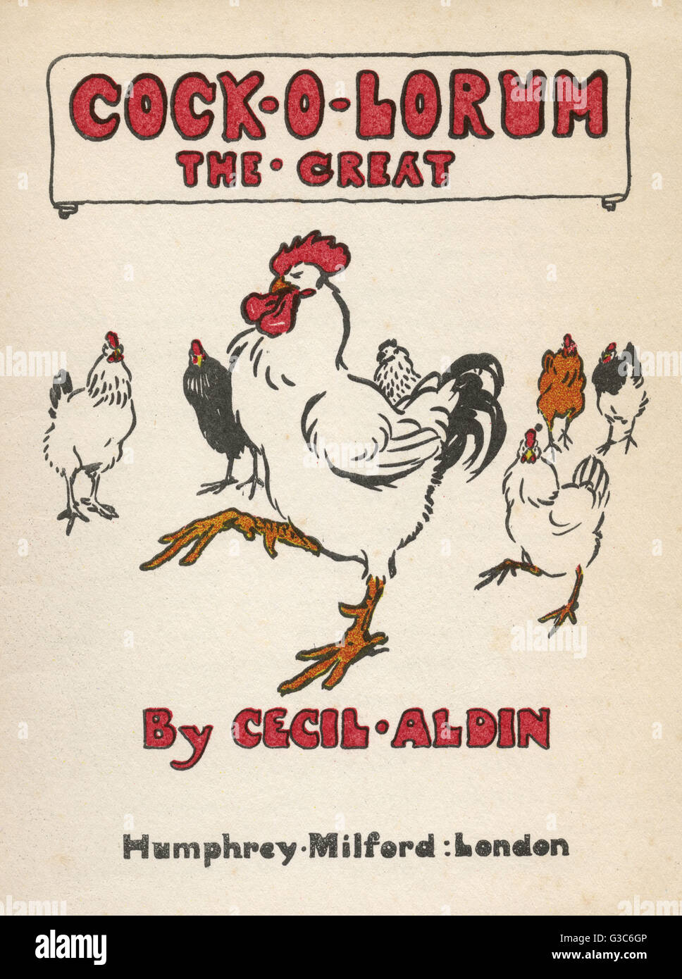 Title Page Design By Cecil Aldin, Cock-o-lorum The Great, In The ... Stock Photo - Title page design by Cecil Aldin, Cock-O-Lorum The Great, in the Letter Book Series. Showing a proud white cockerel surrounded by admiring ...