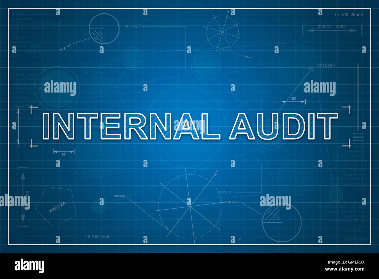 Internal audit on paper blueprint background business concept internal audit on paper blueprint background business concept malvernweather Images