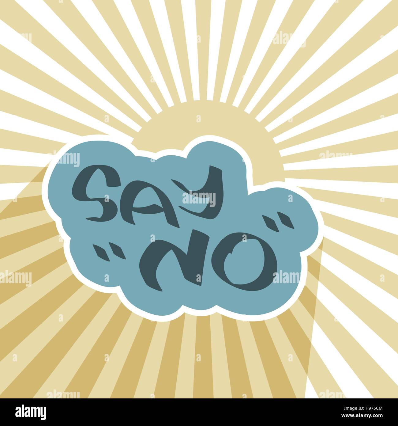 Say no text over blue cloud and sun rays negative message symbol say no text over blue cloud and sun rays negative message symbol background deny exclamation banner vector abstract illustration biocorpaavc Gallery
