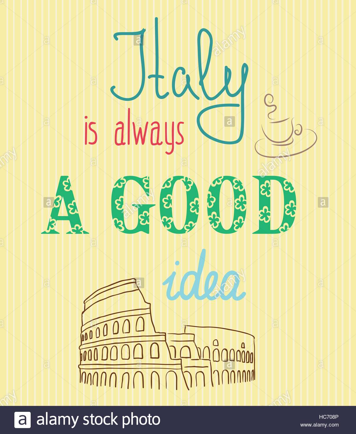 Italy Quotes Vintage Typographic Background With Motivational Quotes Italy Is