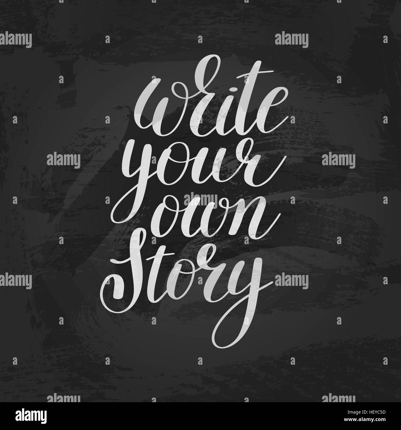 Inspirational Qoute Write Your Own Story Handwritten Positive Inspirational Quote Br